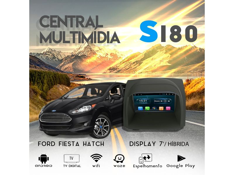 Central Multimidia S180 - Ford Fiesta Hatch | Brother Som